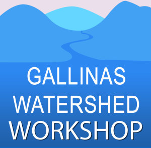 Gallinas Watershed Workshop